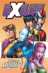 Exiles Vol. II: A World Apart (Trade Paperback)