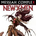 X-Force Strikes Back In Messiah CompleX Chapter 8