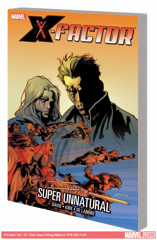 X-FACTOR VOL. 14: SUPER UNNATURAL TPB (COMBO)