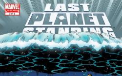 LAST PLANET STANDING #3
