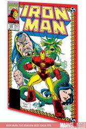 Iron Man: The Dragon Seed Saga (Trade Paperback)
