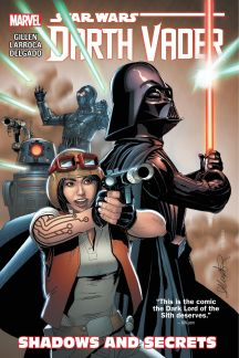 Star Wars: Darth Vader Vol. 2- Shadows and Secrets (Trade Paperback)