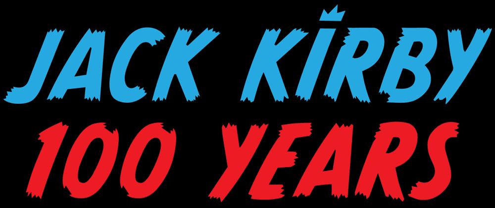 Jack Kirby: 100 Years