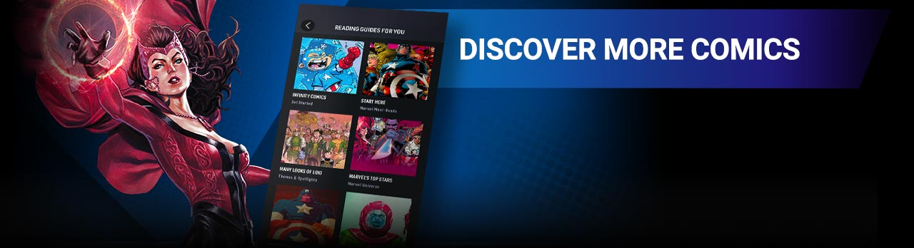 DISCOVER MORE COMICS: From Reading Guides to recommended runs, find starting points based on your favorites. Scarlet Witch with Reading Guides For Your screen from the app.