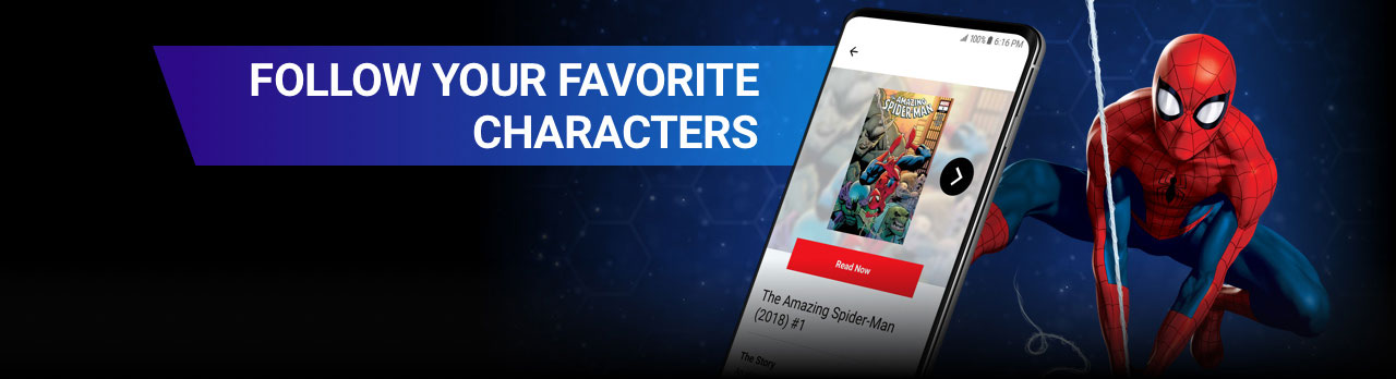 Follow Your Favorite Characters. Spider-man swinging across the screen next to a screenshot of the app.