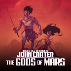 John Carter: The Gods of Mars