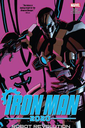 Iron Man 2020: Robot Revolution (Trade Paperback)