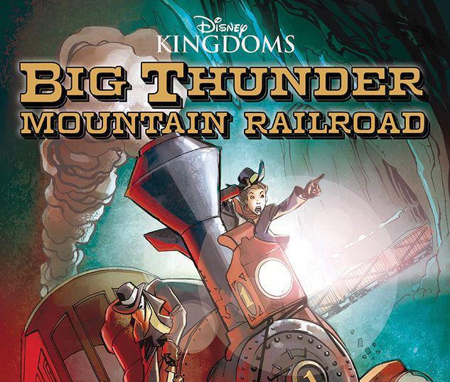 Disney Kingdoms: Big Thunder Mountain Railroad #1
