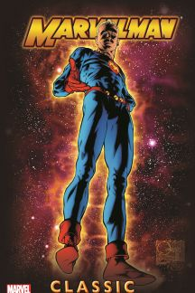 Marvelman Classic Vol. 1 (Trade Paperback)