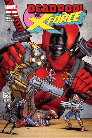 Deadpool Vs. X-Force #2