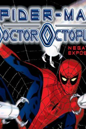 Spider-Man/Doctor Octopus: Negative Exposure (2003 - 2004)