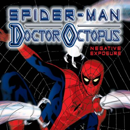 Doctor Octopus: Negative Exposure