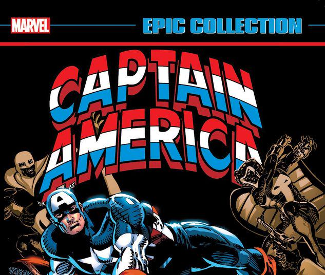 CAPTAIN AMERICA EPIC COLLECTION: BLOOD AND GLORY TPB #1