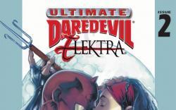 Ultimate Daredevil and Elektra #2