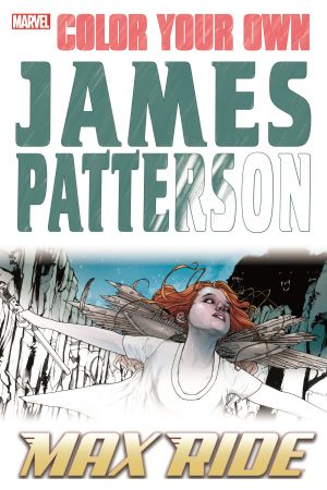 Color Your Own James Patterson: Max Ride (Trade Paperback)