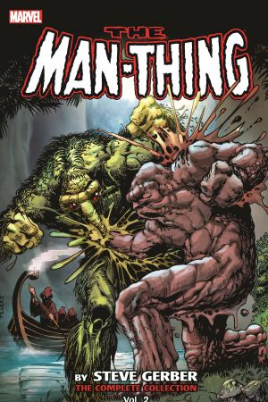 Man-Thing by Steve Gerber: The Complete Collection Vol. 2 (Trade Paperback)