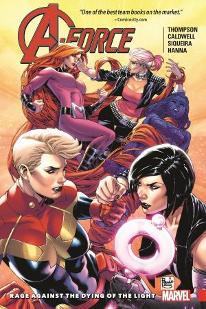 A-Force Vol. 2: Rage Against the Dying of the Light (Trade Paperback)
