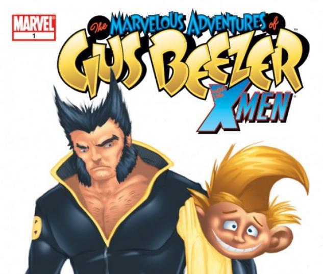 Marvelous Adventures of Gus Beezer: X-Men #1