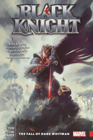 Black Knight: The Fall of Dane Whitman (Trade Paperback)