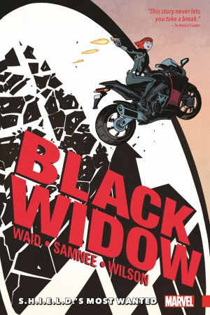 Black Widow Vol. 1: S.H.I.E.L.D.'S Most Wanted (Trade Paperback)