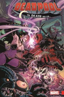 Deadpool: World's Greatest Vol. 8 - 'Til Death Do Us… (Trade Paperback)