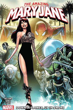 Amazing Mary Jane Vol. 1: Down In Flames, Up In Smoke (Trade Paperback)