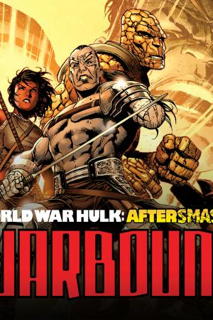 World War Hulk: Warbound (2007)