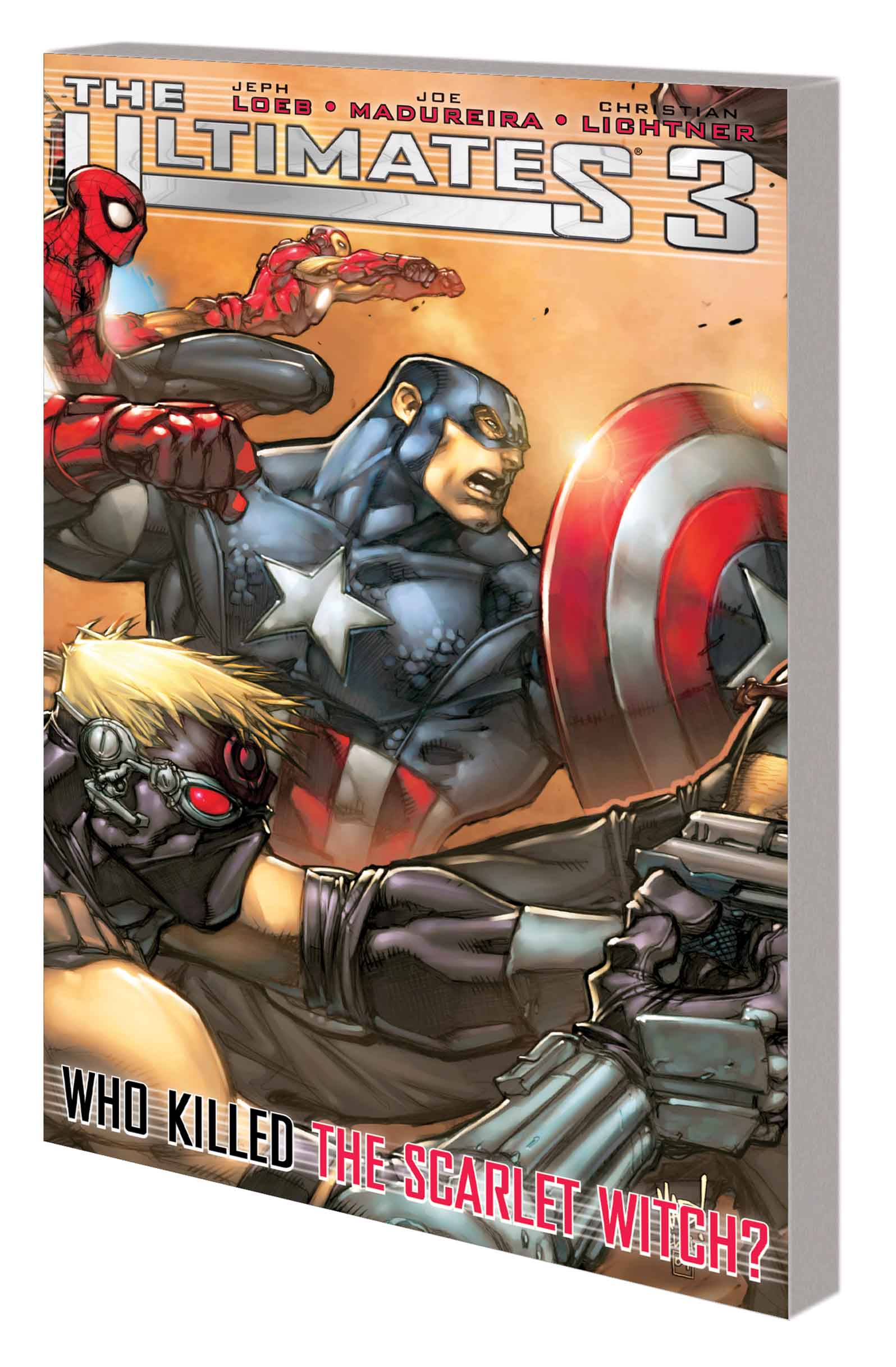ULTIMATES 3: WHO KILLED THE SCARLET WITCH? TPB (NEW PRINTING) (Trade Paperback)