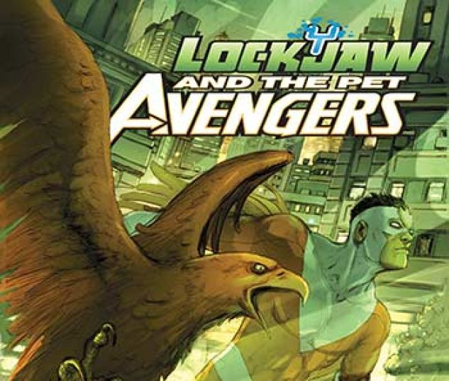 cover from Lockjaw and the Pet Avengers Infinite Comic (2017) #7