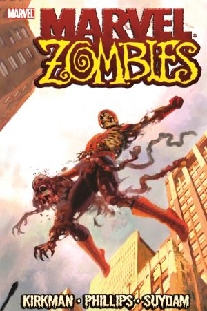 Marvel Zombies (Trade Paperback)