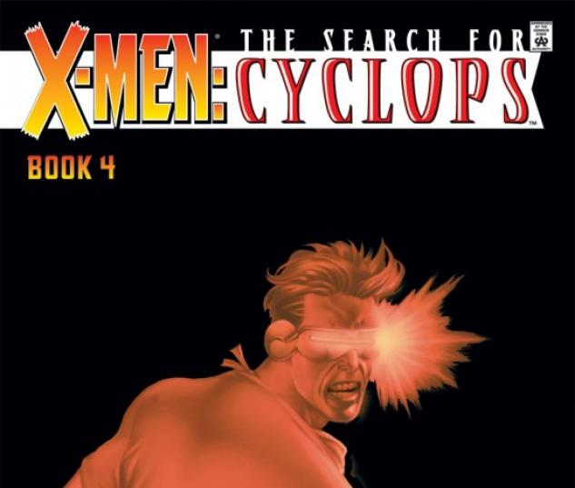 X-Men: Search for Cyclops #4