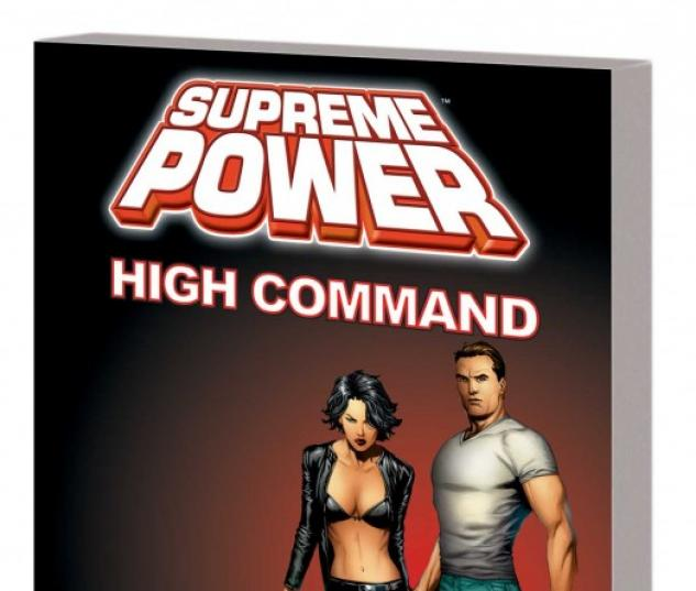 Supreme Power: High Command (New Printing) (Trade Paperback)