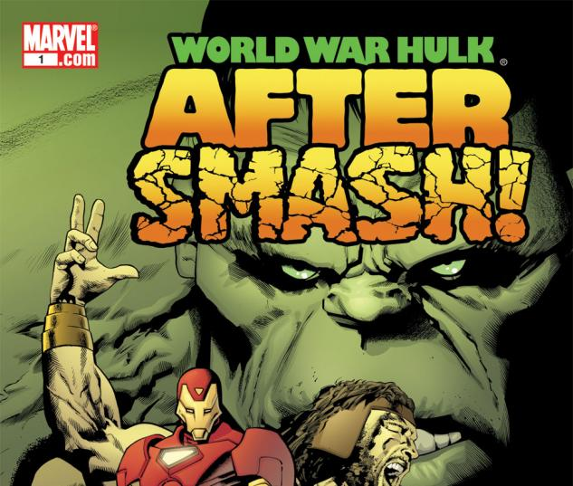 World War Hulk: Aftersmash (2007) #1