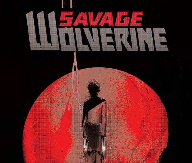 SAVAGE WOLVERINE 11 (NOW, WITH DIGITAL CODE)