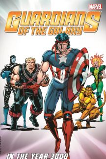 Guardians of The Galaxy Classic: In The Year 3000 Vol. 1 (Trade Paperback)