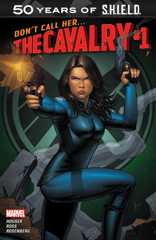 THE CAVALRY: S.H.I.E.L.D. 50TH ANNIVERSARY (2015) #1