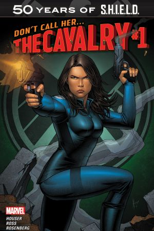THE CAVALRY: S.H.I.E.L.D. 50TH ANNIVERSARY (2015) #1
