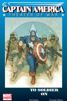 Captain America Theater of War: To Soldier on #1