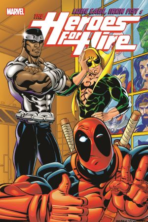 Luke Cage, Iron Fist & The Heroes for Hire Vol. 2 (Trade Paperback)