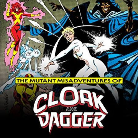 The Mutant Misadventures of Cloak and Dagger