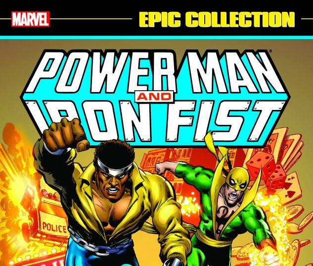 cover from Power Man & Iron Fist Epic Collection: Heroes for Hire (2015)