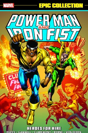 Power Man & Iron Fist Epic Collection: Heroes for Hire Vol. 1 (Trade Paperback)