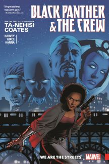 Black Panther and the Crew: We Are the Streets (Trade Paperback)