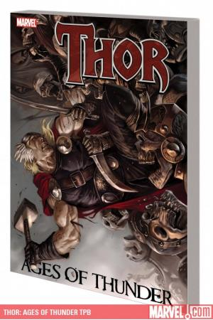 Thor: Ages of Thunder (Trade Paperback)