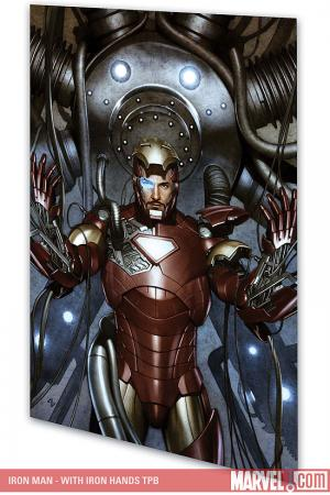 Iron Man: Director of S.H.I.E.L.D. - With Iron Hands (Trade Paperback)