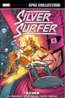 Silver Surfer Epic Collection: Freedom (Trade Paperback)