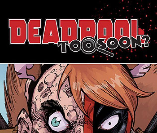 Deadpool: Too Soon Infinite Comic (2016)
