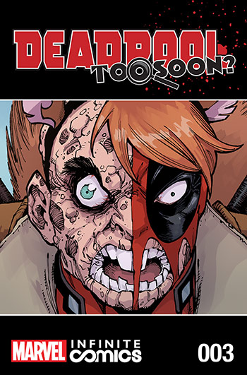 Deadpool: Too Soon? Infinite Comic (2016) #3
