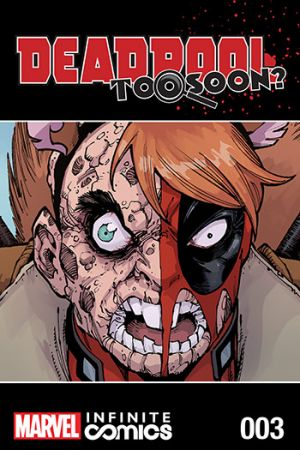Deadpool: Too Soon? Infinite Comic #3