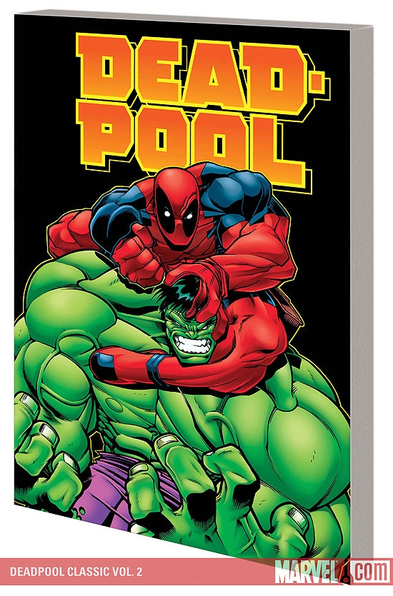 Deadpool Classic Vol. 2 (Trade Paperback)